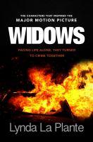 Cover image for Widows / Lynda La Plante.