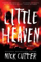 Cover image for Little heaven : a novel / Nick Cutter ; illustrations by Adam Gorham.