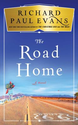 Cover image for The road home / Richard Paul Evans.