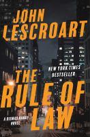 Cover image for The rule of law : a novel / John Lescroart.
