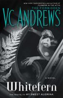 Cover image for Whitefern : a novel / V.C. Andrews.