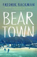 Cover image for Beartown [book club set] / Frederik Backman ; translated from the Swedish by Neil Smith.