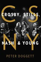 Cover image for Crosby, Stills, Nash & Young / Peter Doggett.
