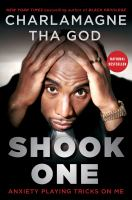 Cover image for Shook one : anxiety playing tricks on me / Charlamagne Tha God.