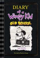 Cover image for Diary of a wimpy kid. Old school [compact disc] / Jeff Kinney.