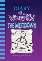 Cover image for Diary of a wimpy kid. The meltdown [compact disc] / Jeff Kinney.