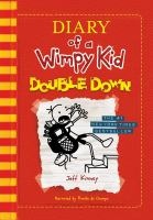 Cover image for Diary of a wimpy kid. Double down [compact disc] / by Jeff Kinney.