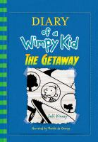 Cover image for The getaway [compact disc] / Jeff Kinney.
