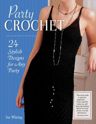 Cover image for Party crochet / Sue Whiting.