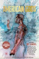 Cover image for American Gods. Vol. 2, My Ainsel / story and words by Neil Gaiman ; script and layouts by P. Craig Russell ; art by Scott Hampton ; colors by Jennifer T. Lange ; letters by Rick Parker.