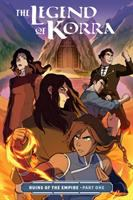 Cover image for The legend of Korra. Ruins of the empire, Part one / written by Michael Dante DiMartino ; art by Michelle Wong ; colors by Vivian Ng ; lettering by Rachel Deering.