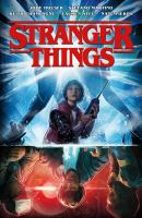 Cover image for Stranger things / script, Jody Houser ; pencils, Stefano Martino ; inks, Keith Champagne ; colors, Lauren Affe ; lettering, Nate Piekos of Blambot ; front cover art by Aleksi Briclot.