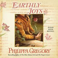 Cover image for Earthly joys [compact disc] / Philippa Gregory.