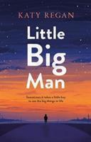 Cover image for Little big man / Katy Regan.