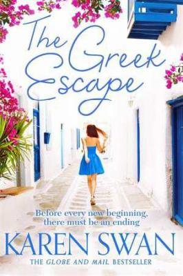 Cover image for The Greek escape / Karen Swan.