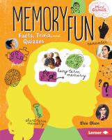 Cover image for Memory fun : facts, trivia, and quizzes / Elsie Olson.