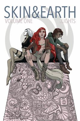 Cover image for Skin & earth. Volume 1 / story, art and lettering by Lights.