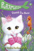 Cover image for Seasick sea horse / by Sudipta Bardhan-Quallen ; illustrations by Vivien Wu.