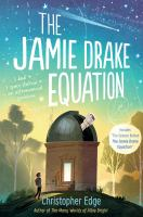Cover image for The Jamie Drake equation / Christopher Edge.