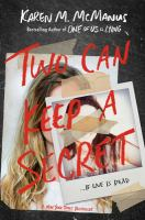 Cover image for Two can keep a secret / Karen M. McManus.
