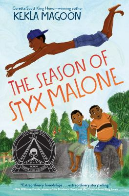 Cover image for The season of Styx Malone / Kekla Magoon.