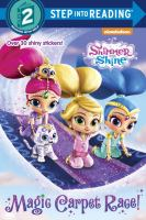 Cover image for Shimmer and Shine. Magic carpet race! / by Delphine Finnegan ; illustrated by Jason Fruchter.