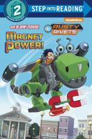 Cover image for Magnet power! / by Tex Huntley ; illustrated by Donald Cassity.