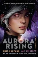 Cover image for Aurora rising / Amie Kaufman & Jay Kristoff.