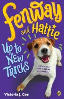 Cover image for Fenway and Hattie up to new tricks / Victoria J. Coe.