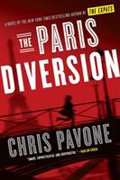 Cover image for The Paris diversion : a novel / Chris Pavone.