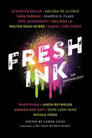 Cover image for Fresh ink : an anthology / edited by Lamar Giles, cofounder of We Need Diverse Books.