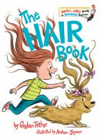 Cover image for The hair book / by Graham Tether ; illustrated by Andrew Joyner.