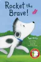 Cover image for Rocket the brave / Tad Hills.