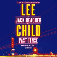 Cover image for Past tense [compact disc] / Lee Child.