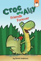 Cover image for Friends forever / by Derek Anderson.