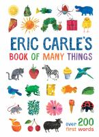 Cover image for Eric Carle's book of many things : over 200 first words