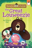 Cover image for The great Louweezie / by Erica S. Perl ; illustrated by Chris Chatterton.