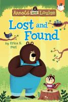 Cover image for Lost and found / by Erica S. Perl ; illustrated by Chris Chatterton.