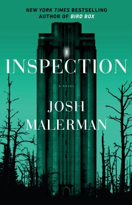 Cover image for Inspection : a novel / Josh Malerman.