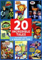 Cover image for PBS Kids. 20 incredible tales [DVD]