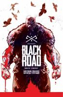 "Cover image for Black road. Vol. 2, ""A pagan death"" / story, Brian Wood ; art and cover, Garry Brown ; colors, Dave McCaig ; lettering, Steve Wands."