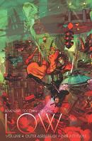 Cover image for Low. Volume 4, Outer aspects of inner attitudes / Rick Remender, writer ; Greg Tocchini, artist, story (#16) ; Dave McCaig, colors ; Rus Wooton, letterer ; Sebastian Girner, editor.