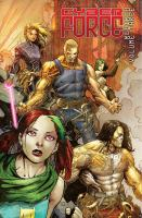 Cover image for Cyber force. Rebirth, Volume three / created by Marc Silvestri, Matt Hawkins & Bryan Hill, writers ; Rodrigo Zayas, [and 4 others], artists.
