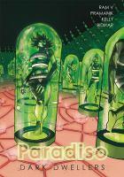 Cover image for Paradiso. Vol. 2, Dark dwellers / created by Ram V, Rajiv Bhakat, Rajiv Bhakat, Devmalya Pramanik ; written by Ram V ; art by Devmalya Pramanik ; colours by Alba Cardona, Alex Sollazzo ; letters by Aditya Bidikar.