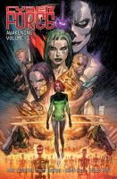 Cover image for Cyber force. Awakening, Volume one / created by Marc Silvestri ; written by Bryan Hill & Matt Hawkins ; art by Atilio Rojo ; lettered by Troy Peteri ; edited by Elena Salcedo ; production by Vince Valentine & Carey Hall ; cover art for this volume by Marc Silvestri.