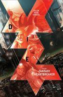 Cover image for Die. Volume 1, Fantasy heartbreaker / Kieron Gillen, writer ; Stephanie Hans, artist ; Clayton Cowles, letterer.