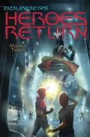 Cover image for The heroes return / Monica Tesler.