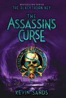 Cover image for The assassin's curse / Kevin Sands.