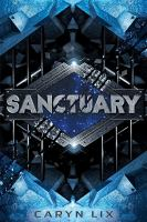 Cover image for Sanctuary / Caryn Lix.