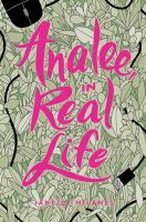 Cover image for Analee, in real life / Janelle Milanes.